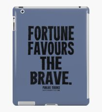 Fortune Favours The Brave Black Text T-shirts & Homewares iPad Case/Skin