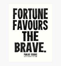 Fortune Favours The Brave Black Text T-shirts & Homewares Art Print