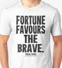 Fortune Favours The Brave Black Text T-shirts & Homewares Unisex T-Shirt
