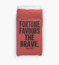 Fortune Favours The Brave Black Text T-shirts & Homewares Duvet Cover