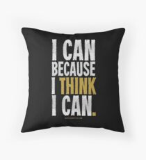 I Think I Can T-shirts & Homewares Throw Pillow