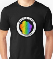 FIGHT THE CIS-TEM Unisex T-Shirt