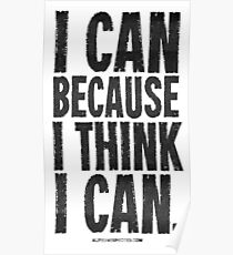 I Think I Can Black Text T-shirts & Homewares Poster