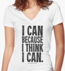 I Think I Can Black Text T-shirts & Homewares Women's Fitted V-Neck T-Shirt
