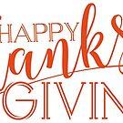 Happy ThanksGiving Modern Typography Design by artonwear
