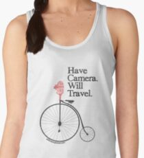 Have Camera Will Travel Alt Version T-shirts & Gifts Women's Tank Top