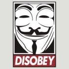 disobey by debragib