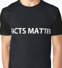 Facts Matter Graphic T-Shirt