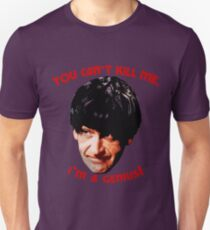 You Can't Kill Me! T-Shirt