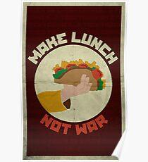 Make Lunch, Not War Poster