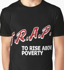 Trap To Rise Above Poverty - White  Graphic T-Shirt