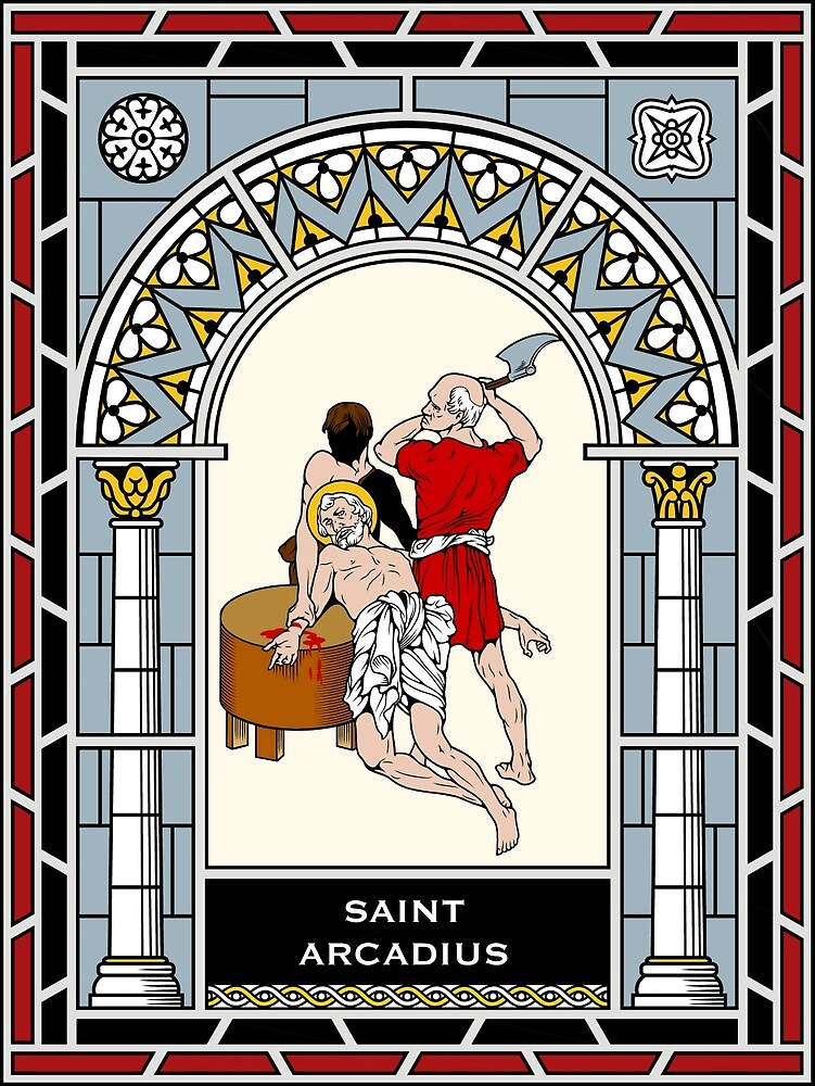 ST. ARCADIUS OF MAURETANIA under STAINED GLASS by CatholicSaints
