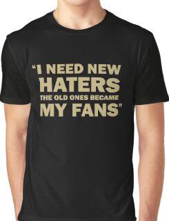 Zlatan Ibrahimovic - I Need New Haters Graphic T-Shirt