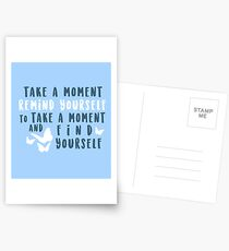 take a moment to find yourself Postcards