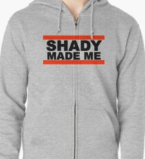 Shady Made Me Zipped Hoodie