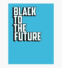 Black to the future Photographic Print