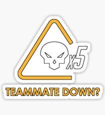 Teammate down? Sticker
