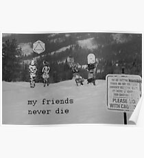 Odesza (my friends never die) Poster