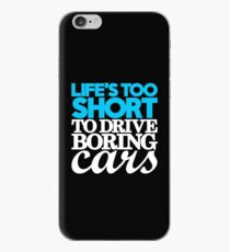 Life's too short to drive boring cars (1) iPhone Case