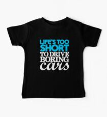 Life's too short to drive boring cars (1) Baby Tee
