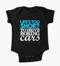 Life's too short to drive boring cars (1) One Piece - Short Sleeve