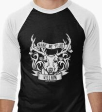 'Make me your villain' | Shadow and Bone Men's Baseball ¾ T-Shirt