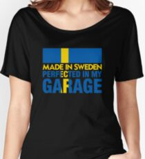 Made In Sweden PERFECTED IN MY GARAGE Women's Relaxed Fit T-Shirt