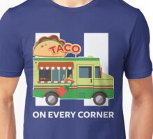 Taco Trucks On Every Corner For Hillary Unisex T-Shirt
