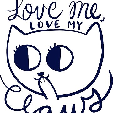 Love Me, Love my Claws by bethspencer123a