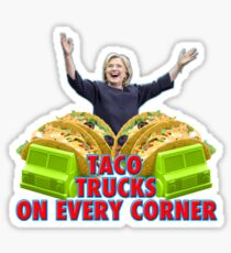 Taco Trucks On Every Corner Sticker