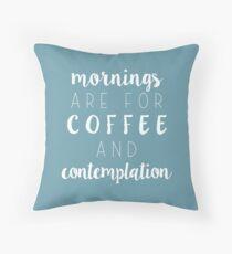 Fremde Dinge: Morgen sind für Kaffee und Kontemplation Dekokissen