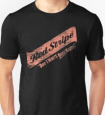 Don't Worry Red Stripe Beer Happy Unisex T-Shirt