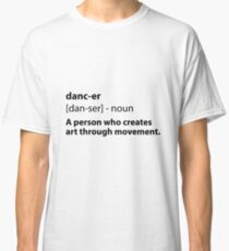 Camiseta clásica Dancer Definition