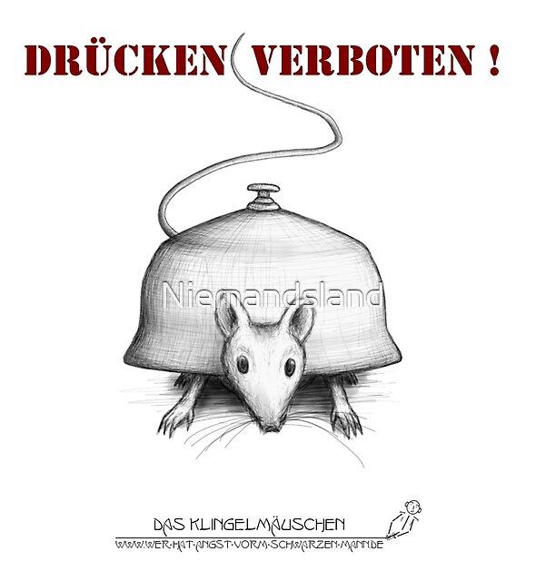 Das Klingelmäuschen - Drücken verboten! (graues Design) von Niemandsland