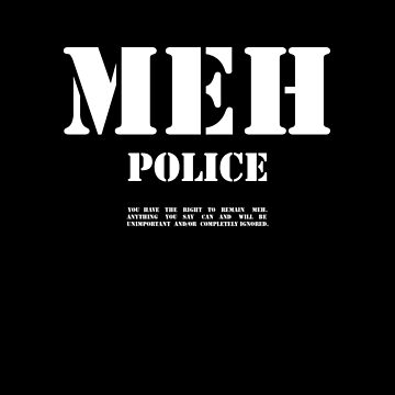 MEH Police by AdamNichols