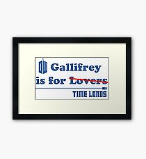 Gallifrey is for Lovers Framed Print
