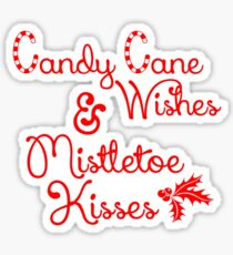 Candy Cane Wishes & Mistletoe Kisses Sticker