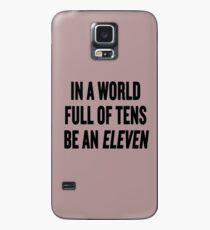 """Funda/vinilo para Samsung Galaxy Cosas extrañas """"En un mundo lleno de decenas, sé un once"""""""