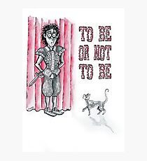 Hiding Hamlet - To Be or Not to Be! Photographic Print
