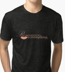 Romance is everything Tri-blend T-Shirt