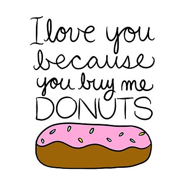 I Love You from Donut Lover by cozyreverie