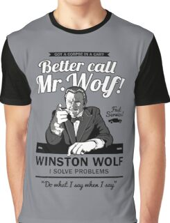 Better call Mr. Wolf Graphic T-Shirt