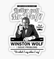 Better call Mr. Wolf Sticker