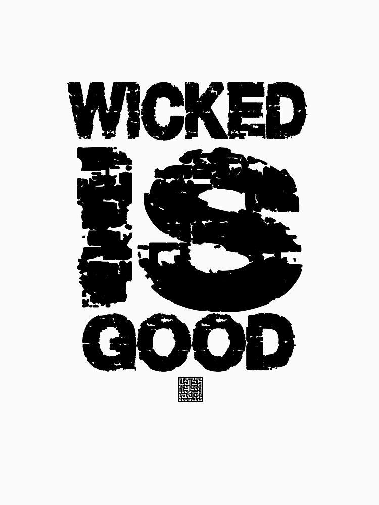 The maze runner. Wicked is Good Tshirt by Jonilargo