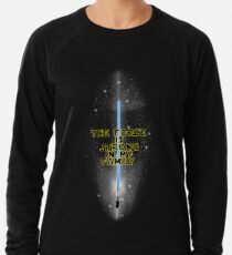 """The Force is Strong in my Family"" - English Lightweight Sweatshirt"