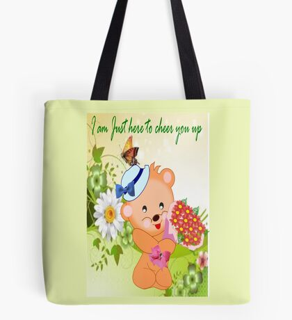 To Cheer You up ! (4247 Views) Tote Bag