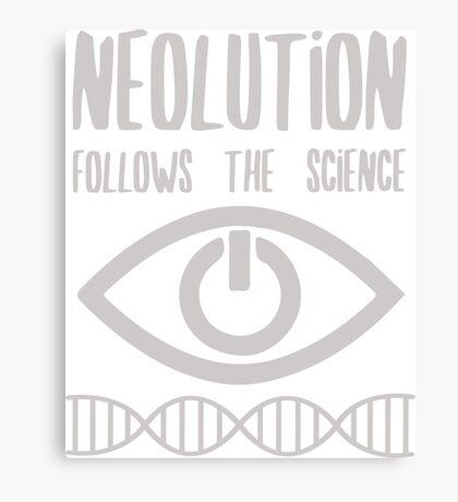 NEOLUTION follows the science Canvas Print
