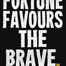 Fortune Favours The Brave T-shirts & Homewares by Champion The Documentary