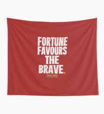 Fortune Favours The Brave T-shirts & Homewares Wall Tapestry
