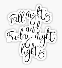 Fall Nights & Friday Night Lights Sticker